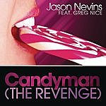 Jason Nevins Candyman (The Revenge)
