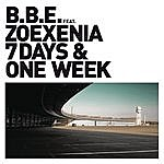 B.B.E. 7 Days And One Week