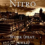 Nitro Work (Feat. Jewlz)