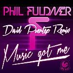 Phil Fuldner Music Got Me (David Puentez Remix)