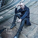 Sting The Last Ship (Deluxe)