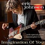 Eric Johnson Imagination Of You