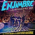 Enjambre Enjambre Y Los Huéspedes Del Orbe (En Vivo Desde Auditorio Nacional/2012)