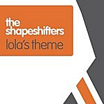 Shapeshifters Lolas Theme