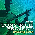 The Tony Rich Project Breaking Glass