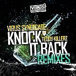 Virus Syndicate Knock It Back - Remixes