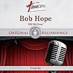Bob Hope Great Audio Moments, Vol.37: Bob Hope