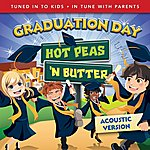 Hot Peas 'N Butter Graduation Day (Acoustic Version)