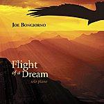 Joe Bongiorno Flight Of A Dream - Solo Piano