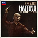 Bernard Haitink Bernard Haitink - The Philips Years