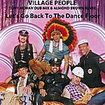 Village People Let's Go Back To The Dance Floor