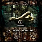 "Music Junkies La Llorona Insidiosa (Music As Heard From ""Insidious: Chapter 2"" Trailers)"