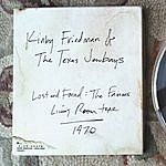 Kinky Friedman & The Texas Jewboys Lost & Found: The Famous Living Room Tape