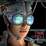London Exchange Time Will Tell (Giuseppe D. Remix)