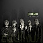 Equinox Face The Music
