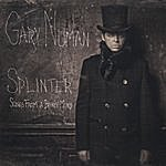 Gary Numan Splinter (Songs From A Broken Mind) [Deluxe Version]