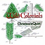 Wild Colonials Christmas Is Quiet