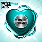 Peter Luts Turn Up The Love (Feat. Eyelar) [Raf Theunis Remix]