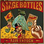 Stage Bottles Fair Enough