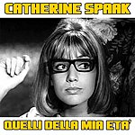 Catherine Spaak Quelli Della Mia Età
