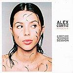 Alex Cortiz Phoenix (Album Sampler) (A Deep And Technoid Session)