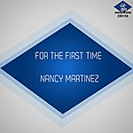 Nancy Martinez For The First Time