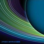 Atom Strange Atom Strange