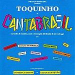 Toquinho Cantabrasil (Feat. Eliana Estevao, Silvia Maria, Guadalupe, Bel, Papete, Dominguinhos)