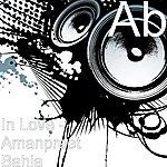 AB+ In Love - Amanpreet Bahia (Feat. Amanpreet Bahia)