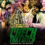Mistah F.A.B. Check That B*tch (Feat. Young Sly) - Single
