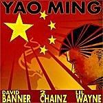 David Banner Yao Ming (Feat. Wayne & 2 Chainz)