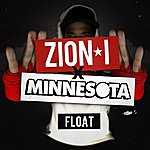 Zion I Float - Single