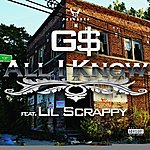 GS All I Know (Feat. Lil' Scrappy) - Single