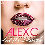 Alex C. Feed Me Diamonds