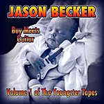 Jason Becker Boy Meets Guitar - Volume 1 Of The Youngster Tapes