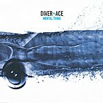 Diver & Ace Mental Thing