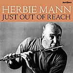 Herbie Mann Just Out Of Reach - Sunny Sounds Only!