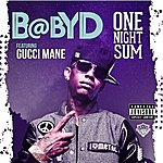 Baby D One Night Sum (Feat. Gucci Mane) - Single