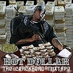 Hot Dollar The Crackhead Mixtape