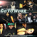 Reign Go To Work (Feat. D-Lo, The Jacka & Milla) - Single