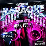 Mark Wood Stagetraxx Karaoke: Sing The Hits Of Abba, Vol. 2 (Karaoke Version)