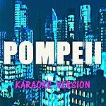 DJ Steven Pompeii (Karaoke Version) (Originally Perfomed By Bastille)