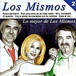 Los Mismos Lo Mejor De Los Mismos, Vol. 2
