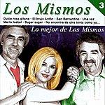 Los Mismos Lo Mejor De Los Mismos, Vol. 3