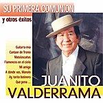 Juanito Valderrama Su Primera Comunión Y Otros Exitos