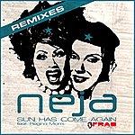 Neja Sun Has Come Again (Remixes)