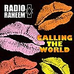 Radio Raheem Calling The World
