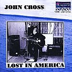 John Cross Lost In America