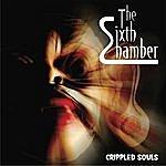 The Sixth Chamber Crippled Souls