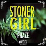 Phaze Stoner Girl - Single